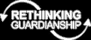Rethinking Guardianship